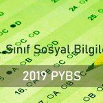 2019 PYBS 6. Sınıf Sosyal Bilgiler Testi Çöz
