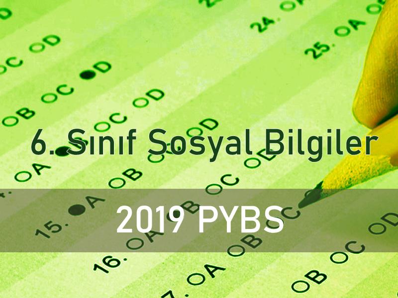 2019 pybs 6 sinif sosyal bilgiler