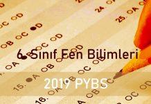 2019 PYBS 6. Sınıf Fen Bilimleri Testi Çöz