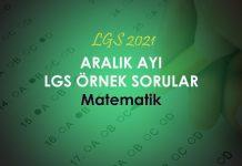 2020 Aralık Ayı LGS Matematik Örnek Sorular Çöz